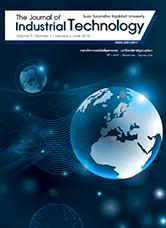วารสารวิชาการเทคโนโลยีอุตสาหกรรม : มหาวิทยาลัยราชภัฏสวนสุนันทา The Journal of Industrial Technology Suan Sunandha Rajabhat University ปีที่ 7 ฉบับที่ 1 เดือนมกราคม - มิถุนายน ประจำปี 2562